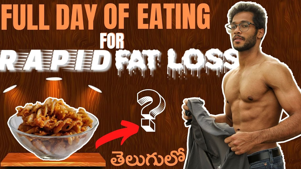 The best DIET PLAN to BURN FAT FAST in Telugu