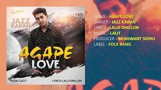 Agape Love (Jazz Karan) Mp3 Song Download
