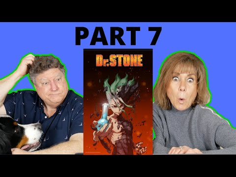 MY FAMILY REACTS TO DR. STONE EP 7