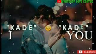 #kadekademainubhi  ||kade kade mainu bhi 💕ghuma liya kr ||WhatsApp love status||new song||