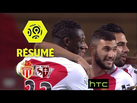 AS Monaco - FC Metz (5-0)  - Résumé - (ASM - FCM) / 2016-17