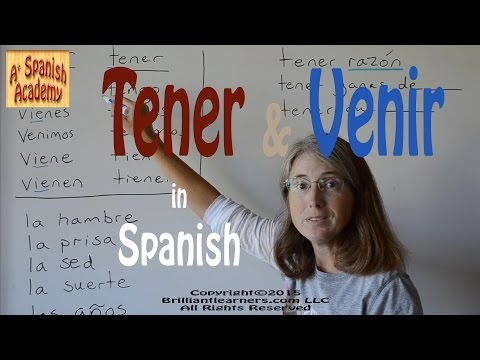 How to Use Tener and Venir in Spanish