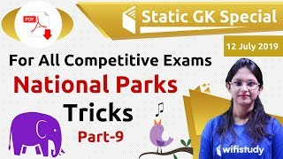 9:30 PM - Static GK by Sushmita Ma'am   National Parks Tricks (Day #12)