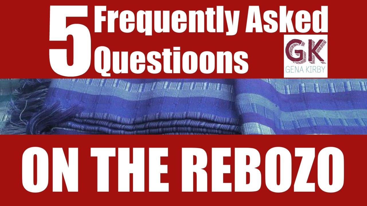 Rebozo FAQs