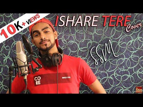 ISHARE TERE Song | Cover | SSM | Guru Randhawa,Dhvani Bhanushali | DirectorGifty | Bhushan Kumar