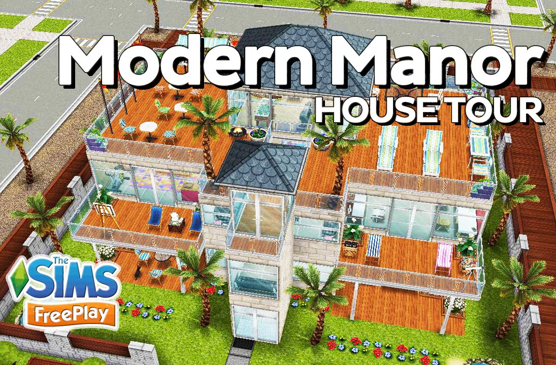 The Sims FreePlay - Modern Manor (Original house design) - YouTube