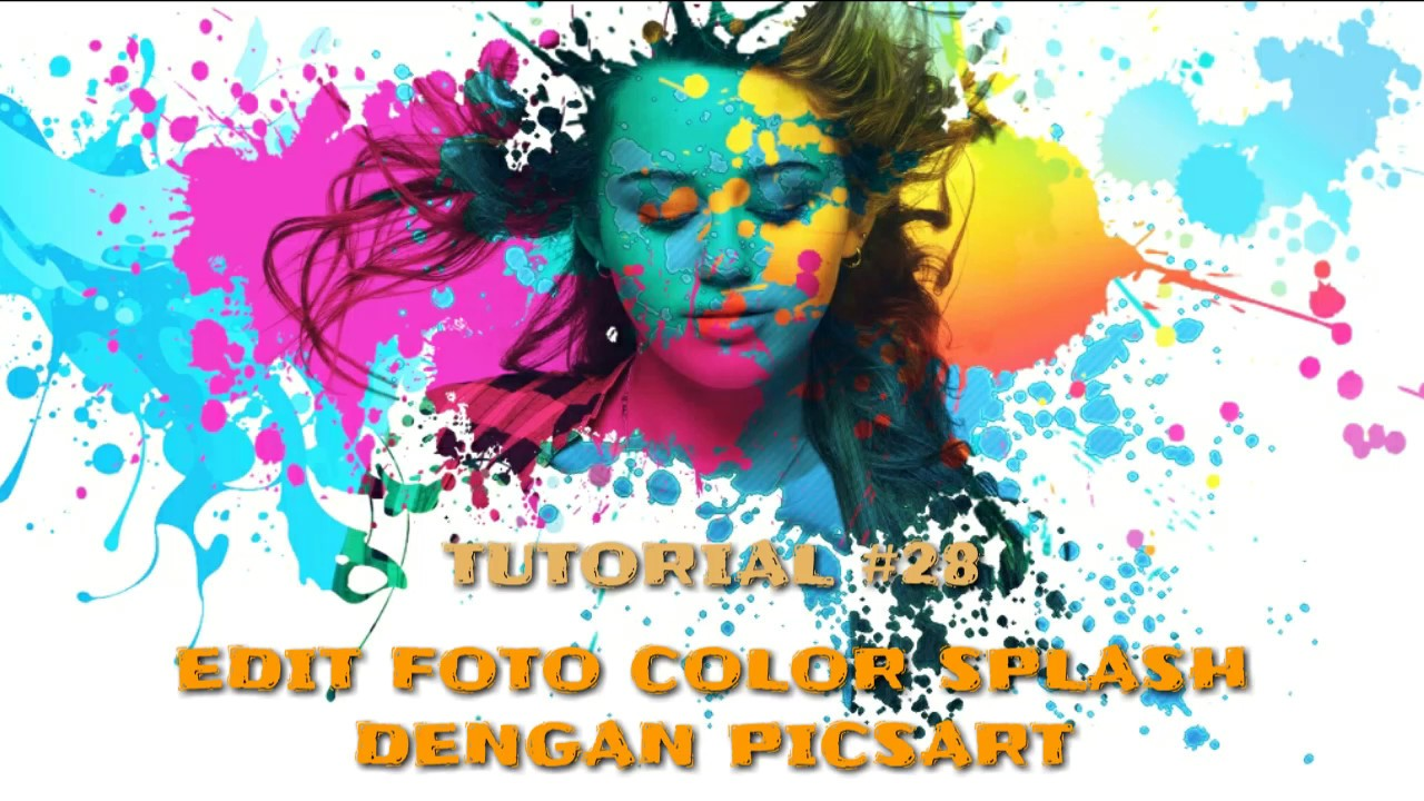 28 Edit Foto Keren Color Splash Di Android Picsart Editing