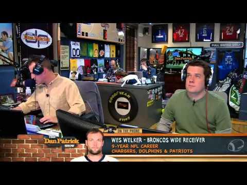 Wes Welker on The Dan Patrick Show 4/3/13