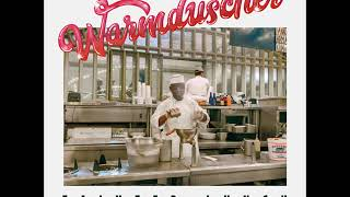 Warmduscher - Tainted Lunch (Full Album)