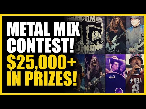METAL MIX CONTEST! Over $25,000 in Prizes!