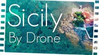 SICILY | FROM ABOVE [4K] ★ GoPro Hero 4 | DJI Phantom 3 | Drone