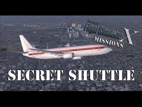 FSX/Flight Simulator X Missions: Secret Shuttle