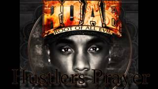 Hustlers Prayer - B Stacks Ft. Damaris Fletcher -Root Of All Evil