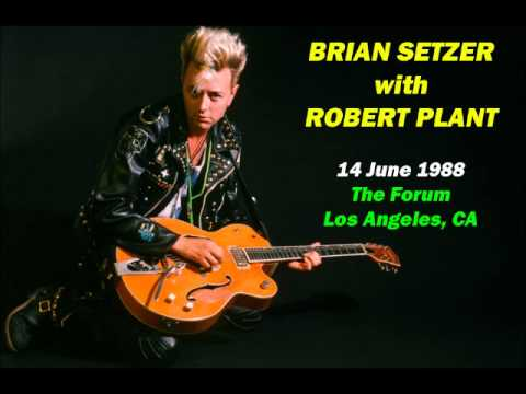BRIAN SETZER with ROBERT PLANT - Money (14.6.88 Los Angeles)