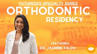 Dental Specialty Series - Orthodontic Resident || FutureDDS
