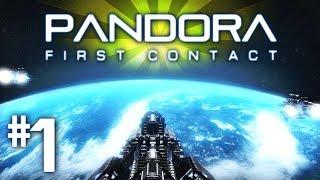 Pandora: First Contact - Starting Out