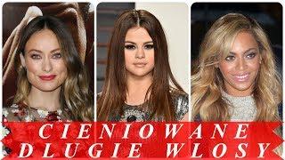 Nowoczesne fryzury damskie długie cieniowane