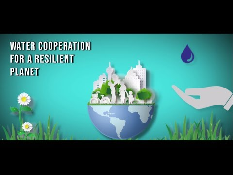 Session on Water Cooperation for a Resilient Planet - Day 3 - 2018