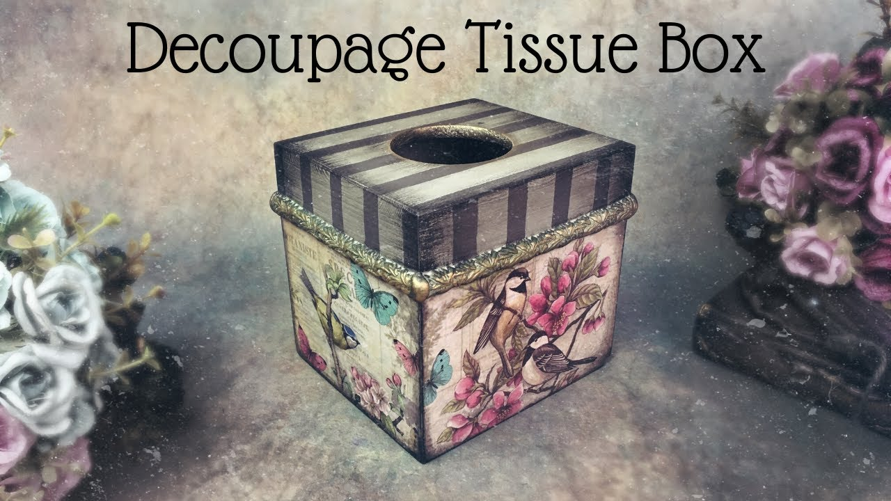 DECOUPAGE TISSUE HOLDER BOX | SIMPLE DECOUPAGE ON WOOD