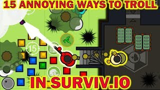 Surviv.io - 15 Most Annoying Ways to Troll Surviv.io Players