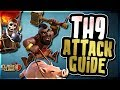 TH9 ATTACK GUIDE | BEST 3 STAR STRATEGIES FOR WAR | Clash of Clans