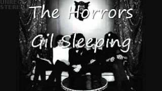 The Horrors - Gil Sleeping