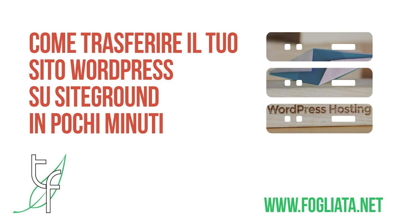 Come trasferire WordPress su SiteGround