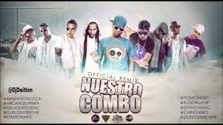 Nuestro Combo Remix Randy Guelo Star Arcangel De La Ghetto Yomo Franco Zion Lennox Divino Chino Nino