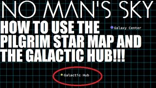 No Man's Sky ★ How to use the Pilgrim Star Map!!
