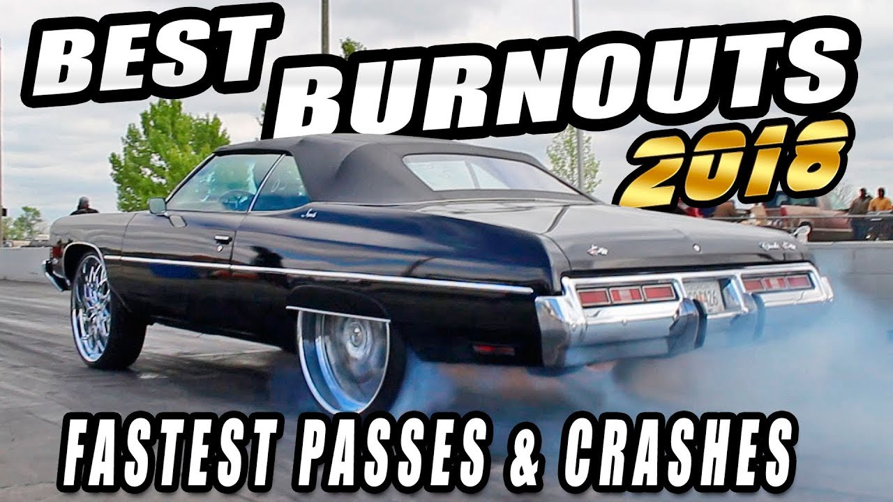 BEST BURNOUTS, CRASHES & PASSES OF 2018 - Donkmaster, Kut Da Check , Boost Doctor & More!