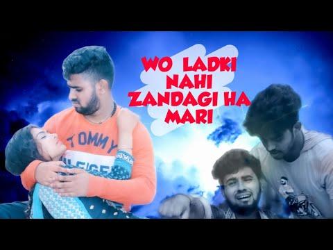 """Wo Ladki Nahi Zindagi Nahi """"Love Creation"""""""