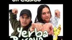 yerba brava - negro jose 2009