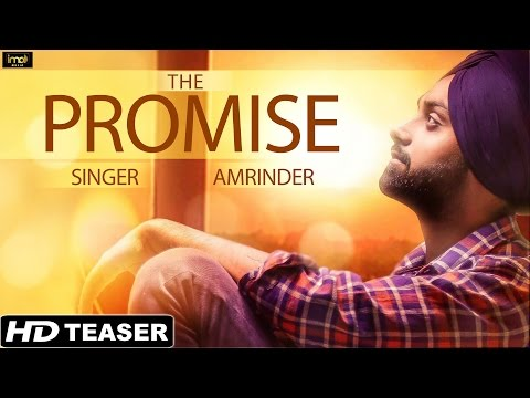The Promise - Amrinder - Official Teaser - Latest Punjabi Love Songs 2015 - HD Video
