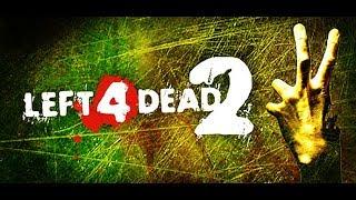 ::::Left 4 Dead 2--МЯСО-КРОВЬ-КРИКИ-УЖАС::::