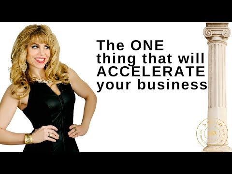 The ONE thing that will accelerate your success in business...guaranteed!