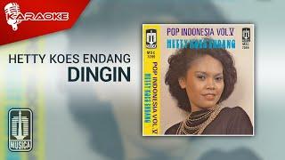 Hetty Koes Endang - Dingin (Official Karaoke Video)