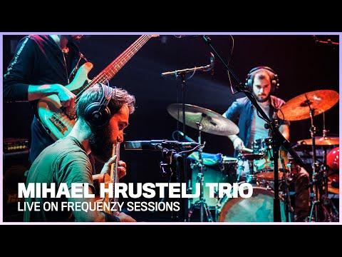 Frequenzy: Mihael Hrustelj Trio (full Session)