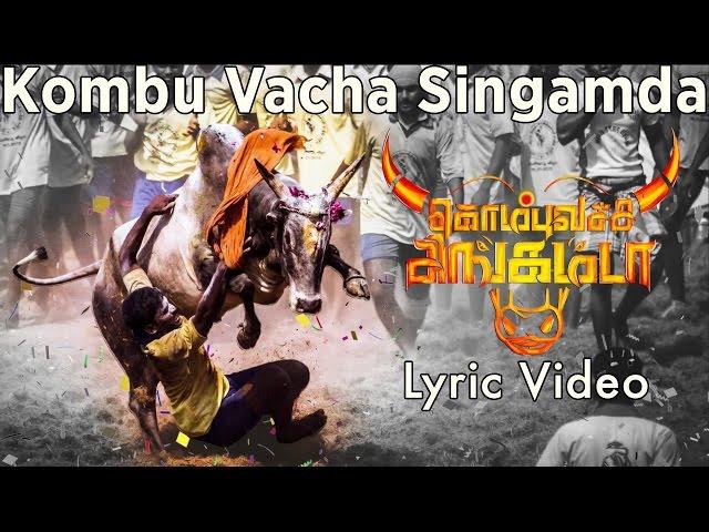 Kombu Vacha Singamda - Official Lyric Video |  G V Prakash Kumar, Arunraja Kamaraj