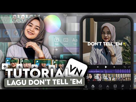 Cara Edit Foto Jadi Video Transisi Lagu Don't Tell 'Em di VN   Tutorial VN