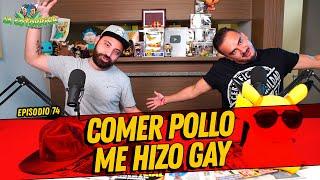 La Cotorrisa - Episodio 74 - Comer pollo me hizo gay