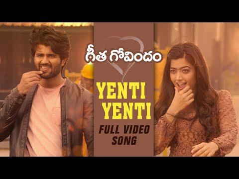 Yenti Yenti Full Video Song | Geetha Govindam | Vijay Deverakonda, Rashmika Mandanna, Gopi Sunder