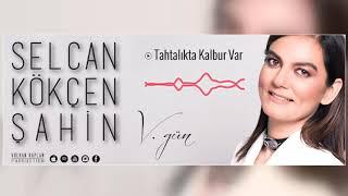 Tahtalıkta Kalbur Var Selcan Kökçen Şahin V Gün © 2018 Volkan Kaplan Production