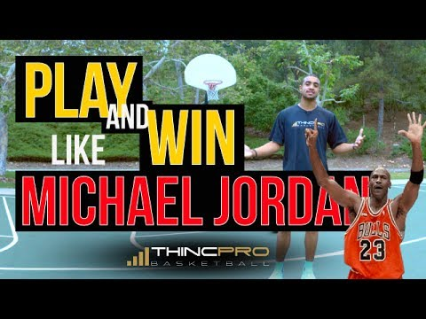 Thumbnail: How to - PLAY and WIN at Basketball Like MICHAEL JORDAN (Michael Jordan Basketball Lessons)