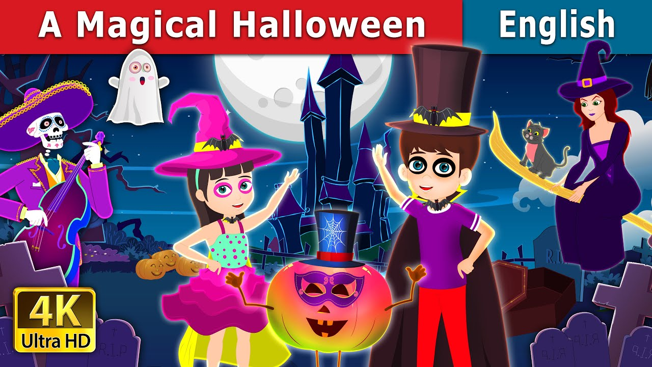 A Magical Halloween Story in English | Stories for Teenagers | English Fairy Tales