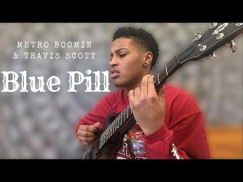 Blue Pill ft. Travis Scott - Metro Boomin (cover)