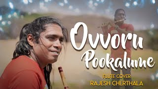 Ovvoru Pookalume Flute Cover Rajesh Cherthala Mp3 Song Download