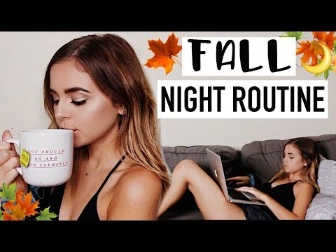 FALL NIGHT ROUTINE 2017
