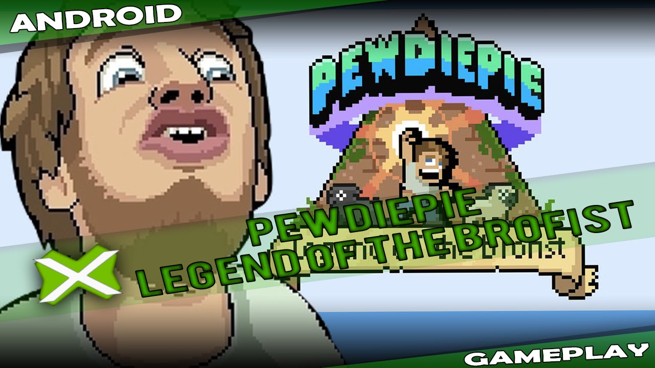 PEWDIEPIE: LEGEND OF THE BROFIST | ANDROID PT-BR