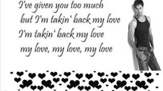 enrique Iglesias takin back my love lyrics