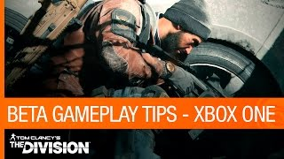 Tom Clancy's the Division - Beta Gameplay Tips (Xbox One) [US]